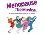 Win tix to Menopause the Musical!