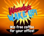 Wendy's Wake Up!