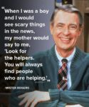 Always look for the helpers!